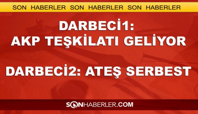 'AKP teşkilatı geliyor ateş serbest'