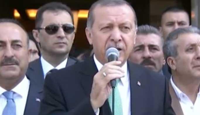 Erdoğan: Son duyuruya kadar devam edin