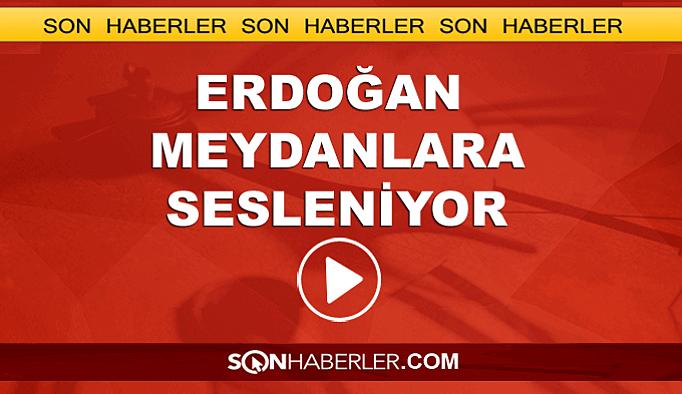 Erdoğan video konferansla meydanlara seslendi
