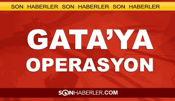 GATA'ya operasyon