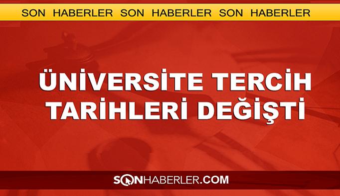 Üniversite tercih tarihleri değiştirildi