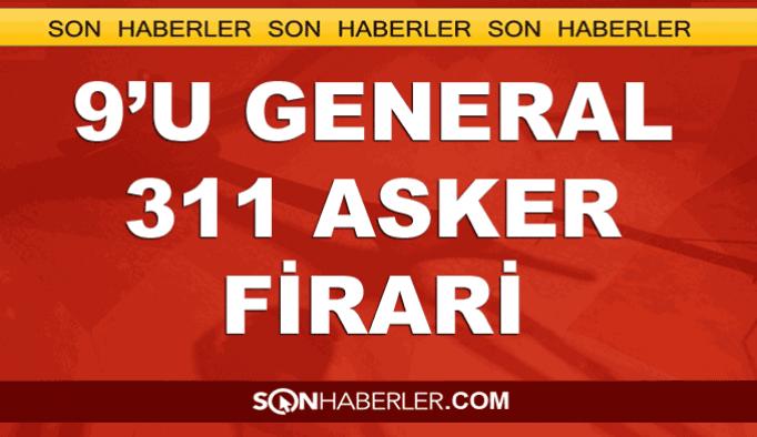 Darbeden sonra 9'u general 311 asker kaçtı