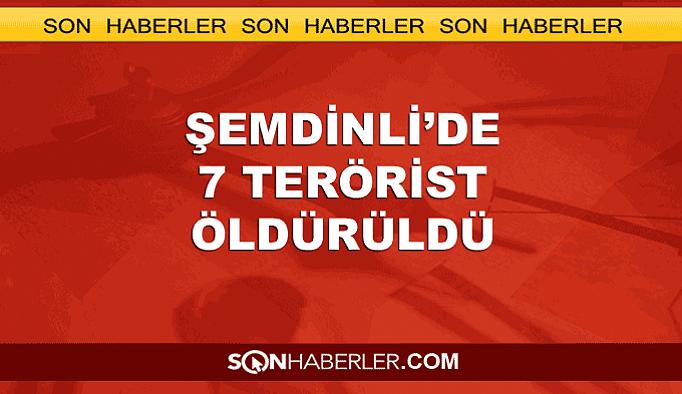 Şemdinli'de çatışmada öldürülen terörist sayısı 7 oldu