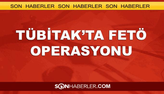 TÜBİTAK'a FETÖ operasyonu: Çok sayıda gözaltı var