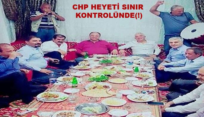 CHP heyetinden davullu zurnalı 'sınır kontrolü(!)'