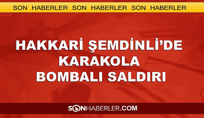 Hakkari Şemdinli'de bombalı saldırı