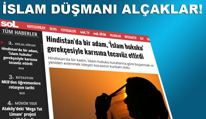 İslam düşmanı alçak 'Sol' rahat durmuyor