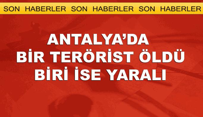 Antalya'daki teröristler etksiz hale getirildi