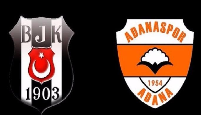 Beşiktaş, Adanaspor'a konuk olacak