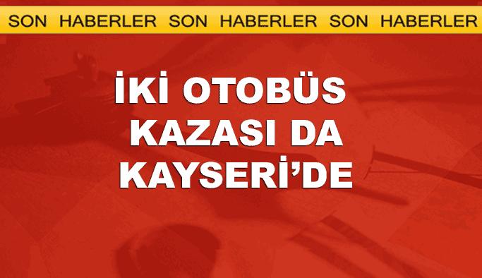 İki yolcu otobüsü de Kayseri'de devrildi