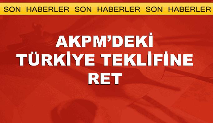 AKPM'deki 'Türkiye'ye denetim' teklifine ret