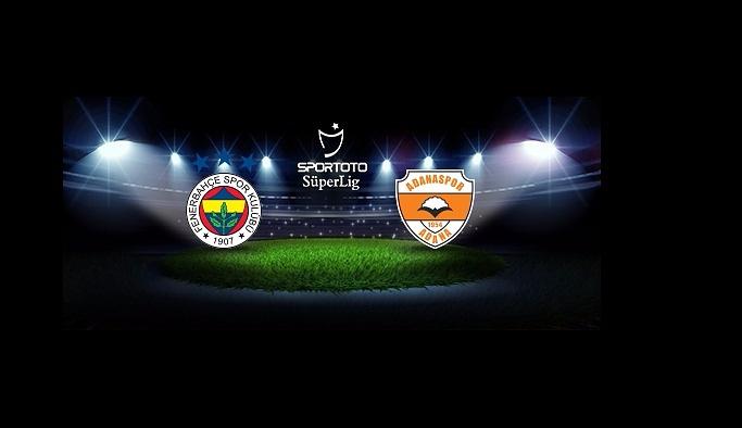 Fenerbahçe, Adanaspor'u ağırlayacak