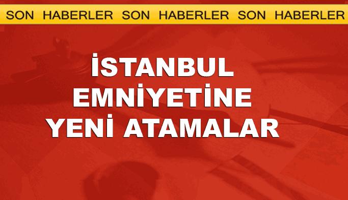 İstanbul Emniyeti'nde FETÖ'cülerden boşalan koltuklara atamalar