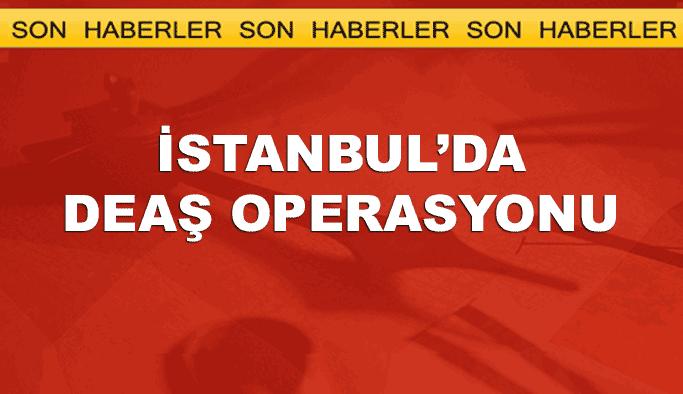 İstanbul'da DEAŞ şüphelilerine operasyon