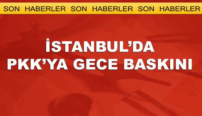 İstanbul'da PKK'ya '15 Şubat' operasyonu