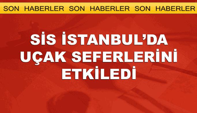 Sis, İstanbul'da uçak seferlerini de vurdu