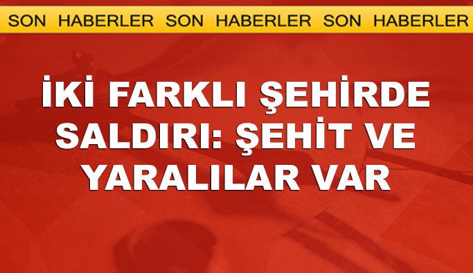 Bitlis, Kars ve Şırnak'ta saldırı, şehit ve yaralılar var