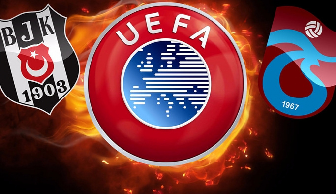 UEFA'dan Beşiktaş ve Trabzonspor'a kötü haber