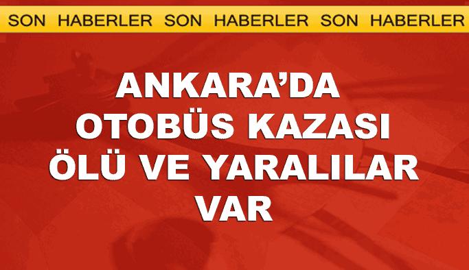 Ankara-Çankırı Karayolunda otobüs kazası