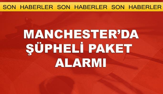 Manchester'da şüpheli paket alarmı