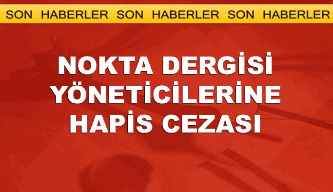 Nokta Dergisi davasında cezalar açıklandı