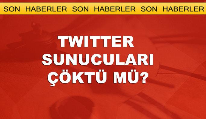 Twitter sunucuları çöktü mü?