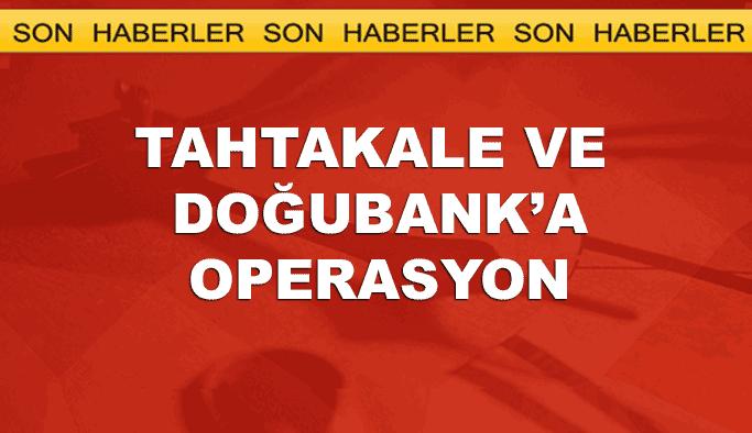 Tahtakale ve Doğubank'a 'kaçakçılık' operasyonu