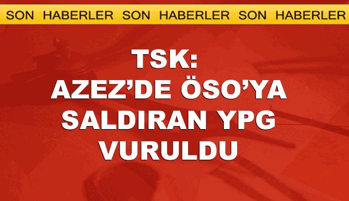 TSK: ÖSO'ya saldıran YPG'liler öldürüldü