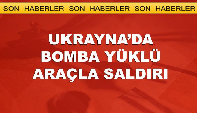 Ukrayna'da bombalı saldırı