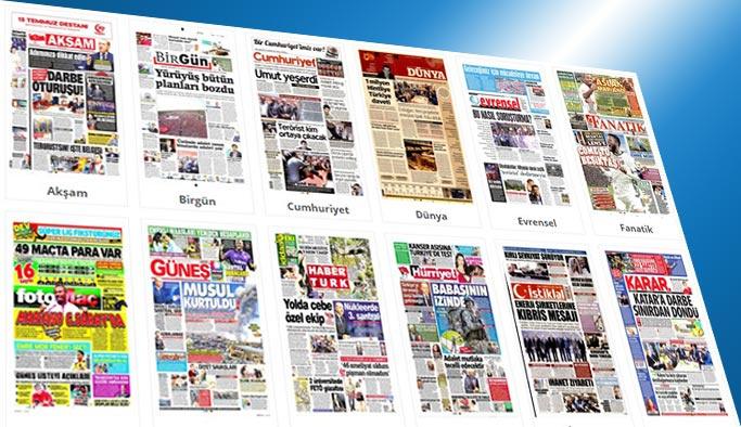 Gazetelerin bugünkü manşetleri 11 Temmuz 2017