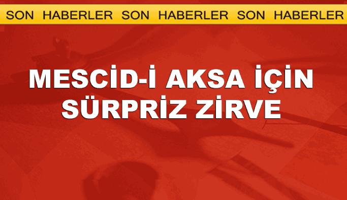 İstanbul'da sürpriz Mescid-i Aksa zirvesi