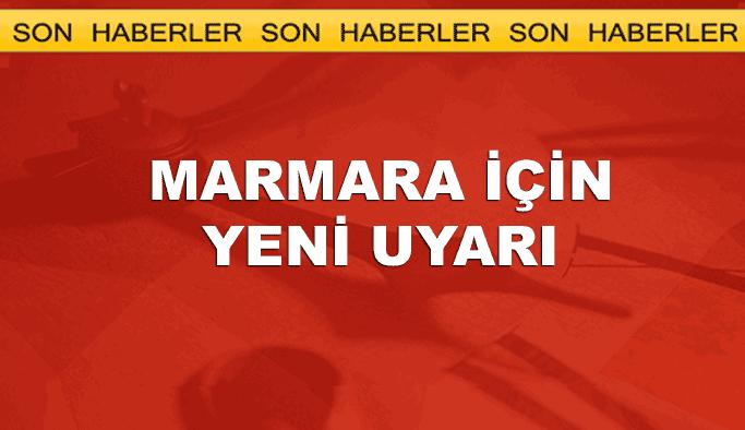 Marmara Bölgesi için yeni uyarı