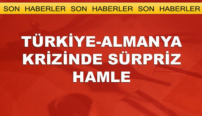 Türkiye-Almanya krizinde yeni gelişme