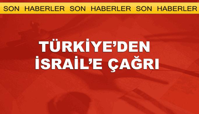 Türkiye'den İsrail'e: Kısıtlamalar derhal kaldırılsın