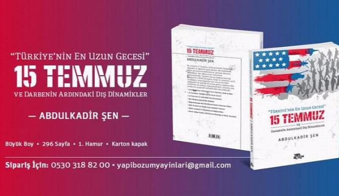 'Türkiye'nin En Uzun Gecesi: 15 Temmuz' kitabı yayınlandı