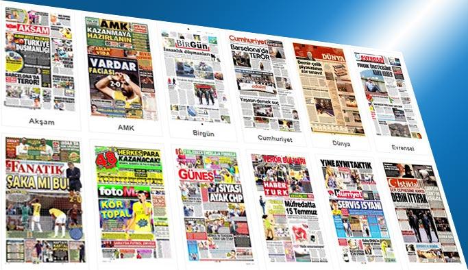 Gazetelerin bugünkü manşetleri 18 Ağustos 217