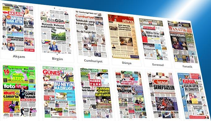 Gazetelerin bugünkü manşetleri 1 Ağustos 2017
