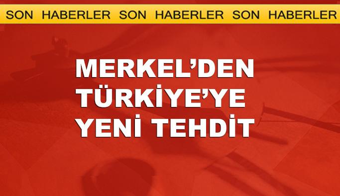 Merkel Türkiye'yi gümrük birliğiyle tehdit etti