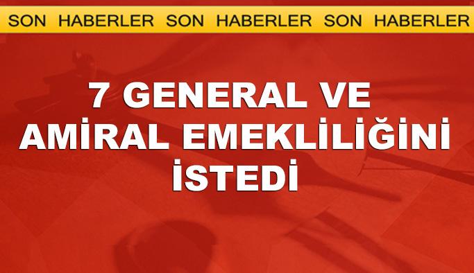 TSK'da atama öncesinde 7 general ve amiral emekliliğini istedi