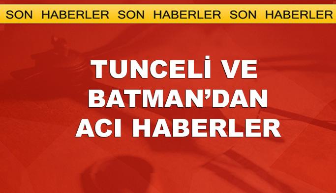 Tunceli ve Batman'da kötü haberler: 3 şehit