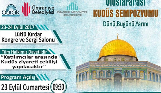 Kudüs, İstanbul'da düzenlenecek sempozyumda konuşulacak
