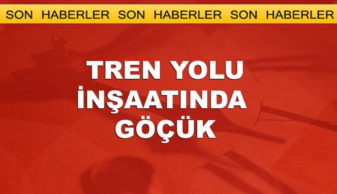 Bursa'da tren yolu inşaatında göçük