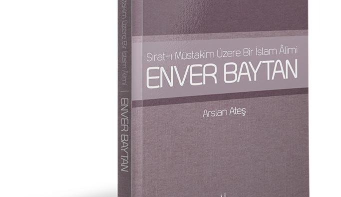 Enver Baytan Hoca'nın hayatı kitaplaştırıldı