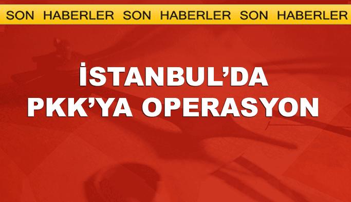 İstanbul'da PKK'ya operasyon, en az 10 gözaltı