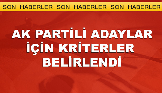 AK Parti'de belediye başkanı adaylığı için kriterler açıklandı