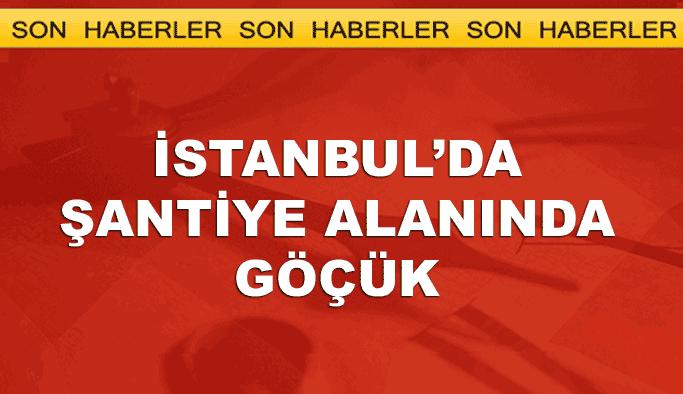 İstanbul'da şantiye alanında göçük