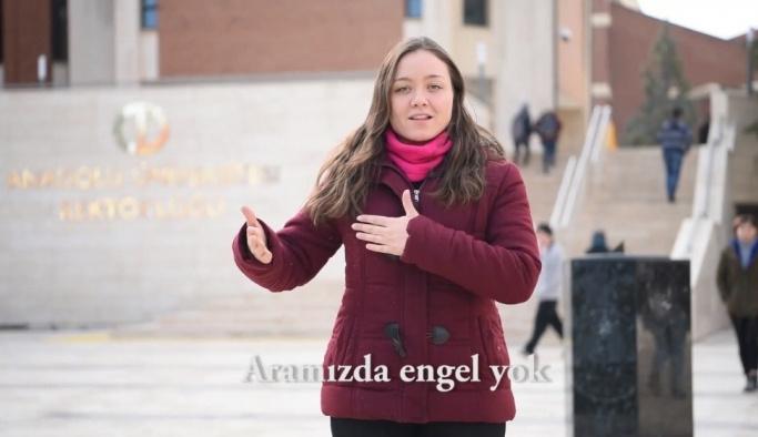 """Anadolu Üniversitesi """"Aramızda engel yok"""" dedi"""