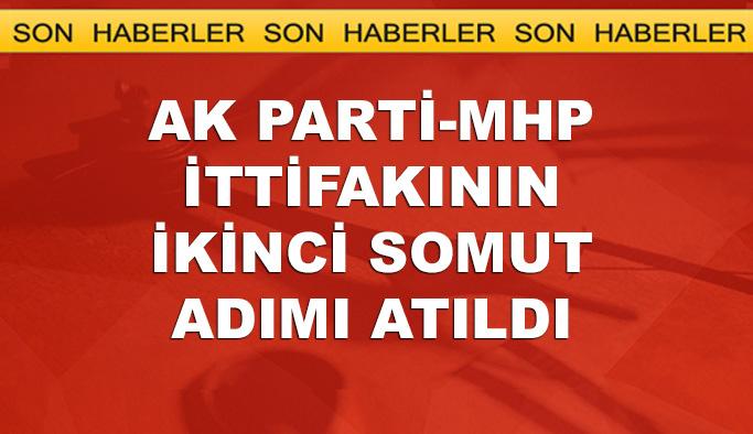 AK Parti-MHP ittifakı komisyonunun ilk üyeleri belli oldu