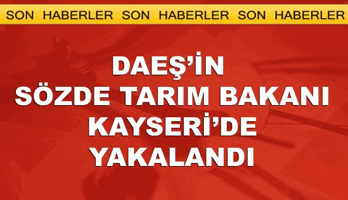 DAEŞ'in sözde 'Tarım Bakanı' Kayseri'de yakalandı