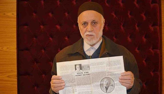 Gülen aleyhine yazı yazan 75 yaşındaki Ulutaş cezaevine gönderildi